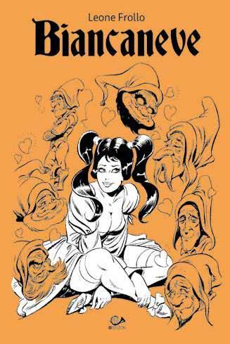 Fumetto Biancaneve L Integrale Di Leone Frollo Vol 1